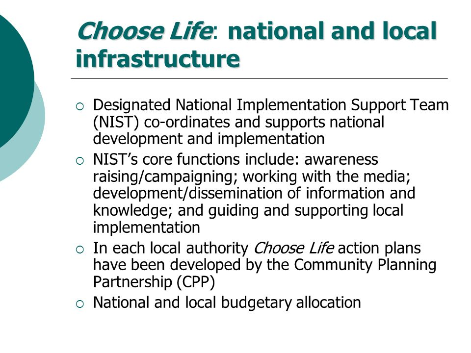 Choose Life: national and local infrastructure