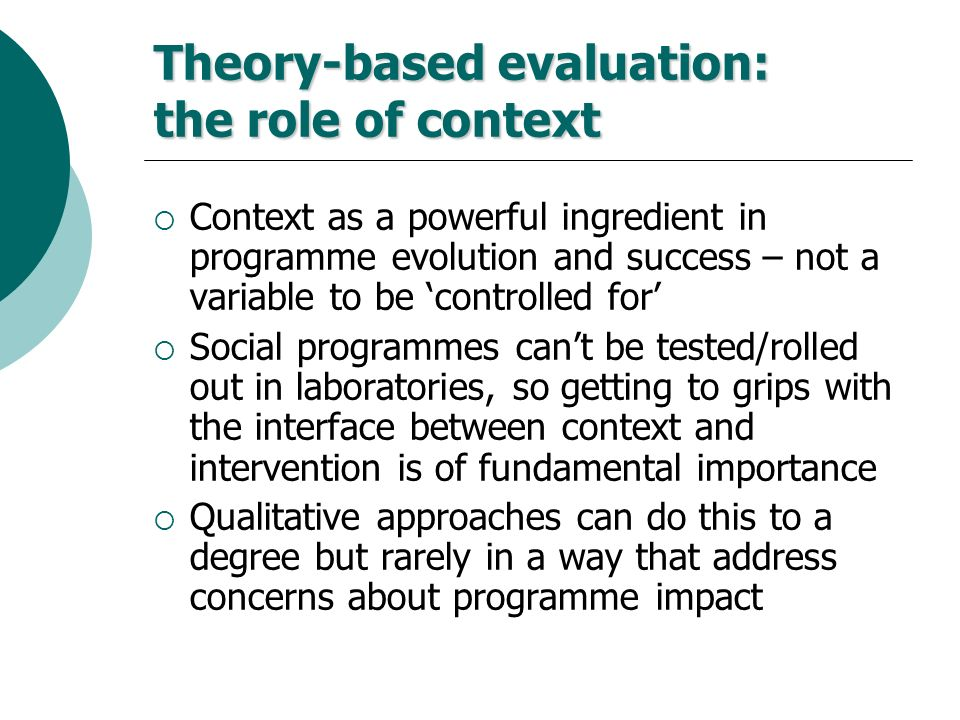 Theory-based evaluation: the role of context