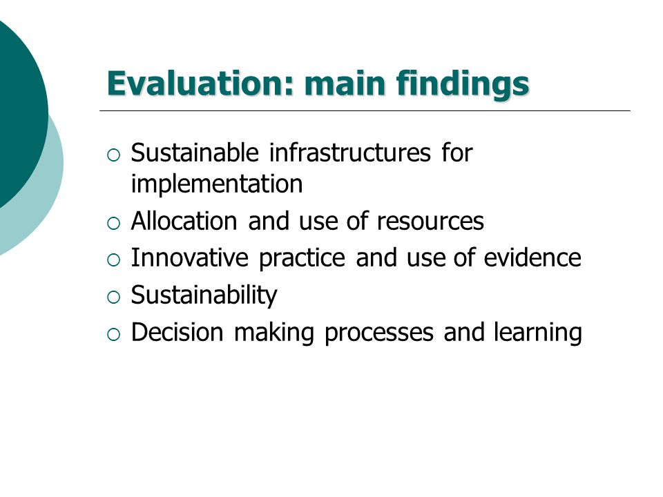 Evaluation: main findings