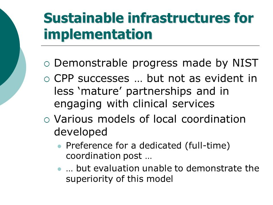 Sustainable infrastructures for implementation
