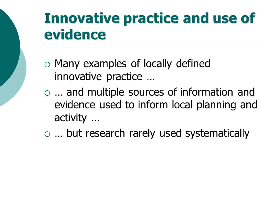 Innovative practice and use of evidence
