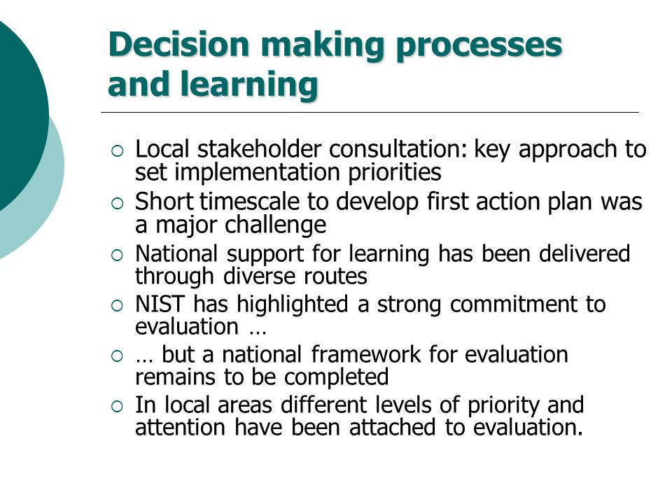 Decision making processes and learning
