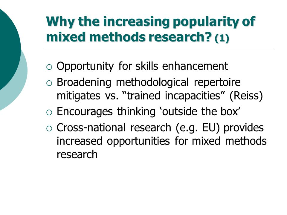 Why the increasing popularity of mixed methods research (1)