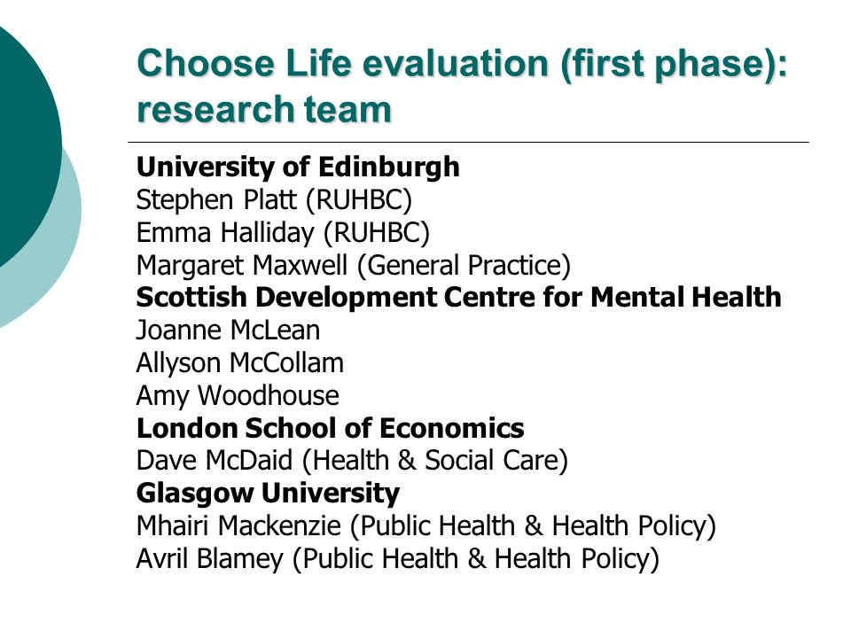 Choose Life evaluation (first phase): research team