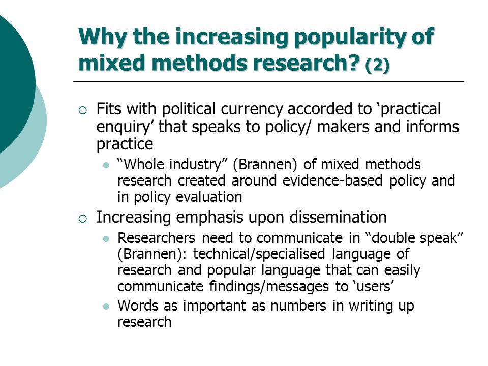 Why the increasing popularity of mixed methods research (2)