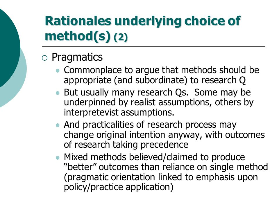 Rationales underlying choice of method(s) (2)