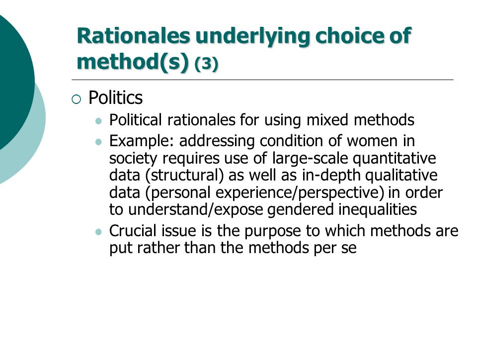 Rationales underlying choice of method(s) (3)