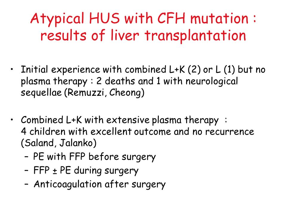 Atypical HUS with CFH mutation : results of liver transplantation