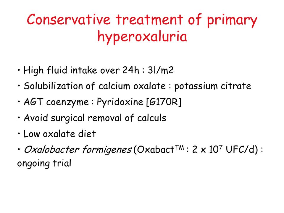 Conservative treatment of primary hyperoxaluria