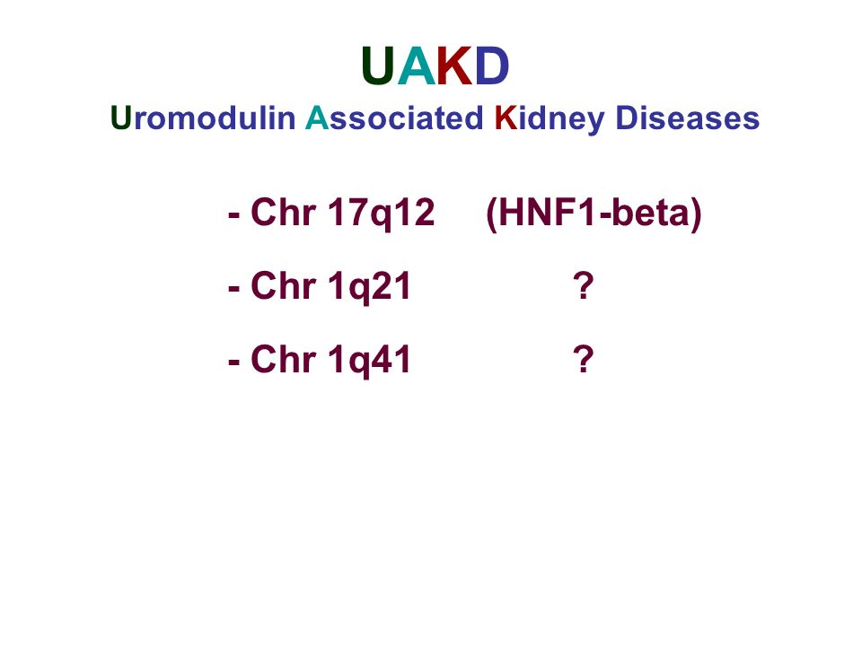 Uromodulin Associated Kidney Diseases
