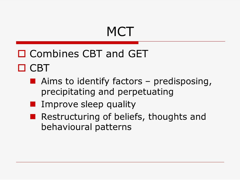 MCT Combines CBT and GET CBT