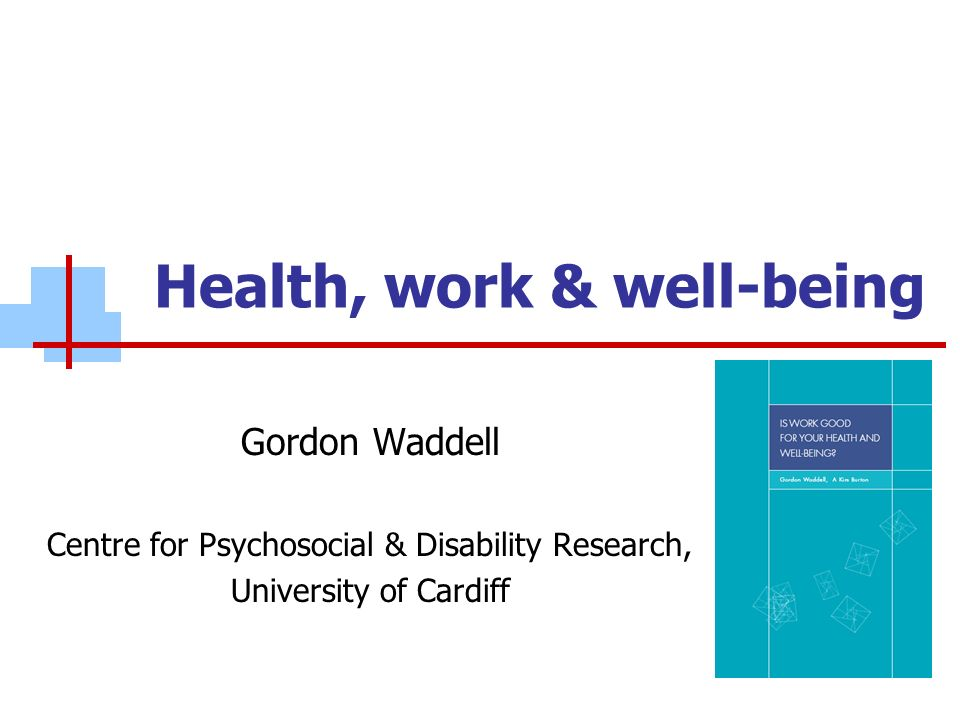Health, work & well-being