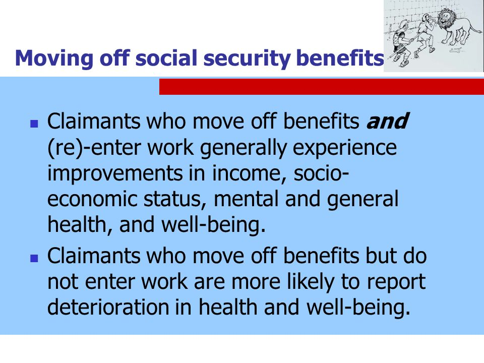 Moving off social security benefits