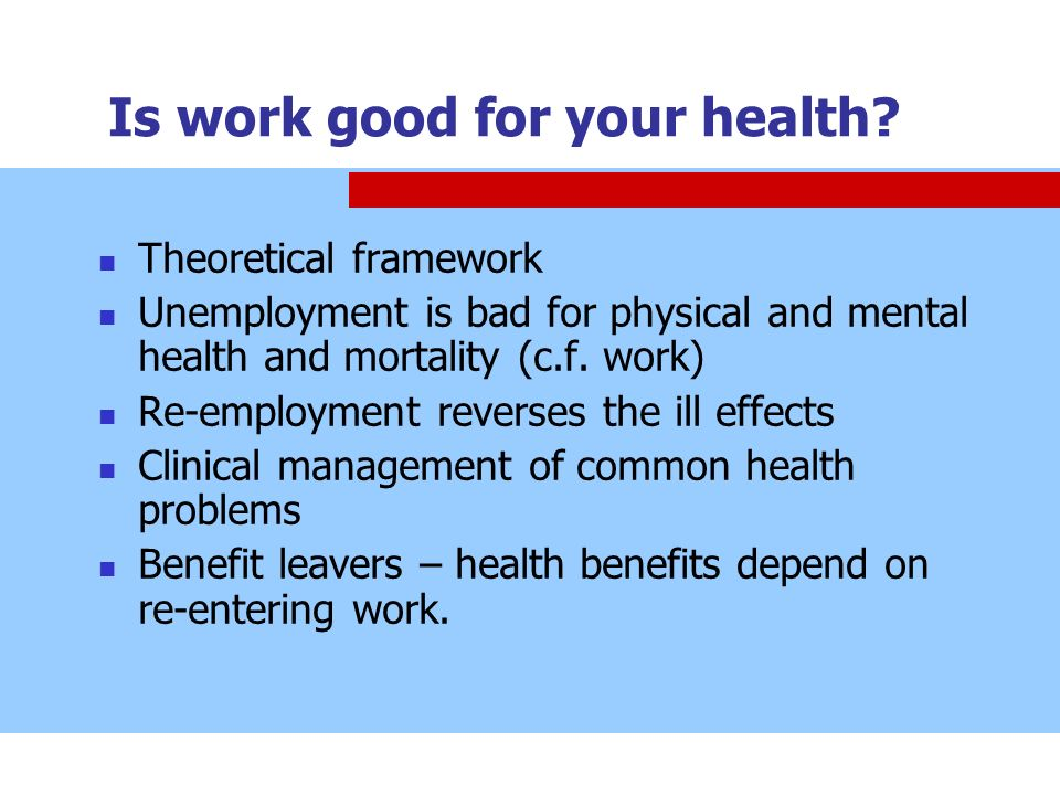 Is work good for your health