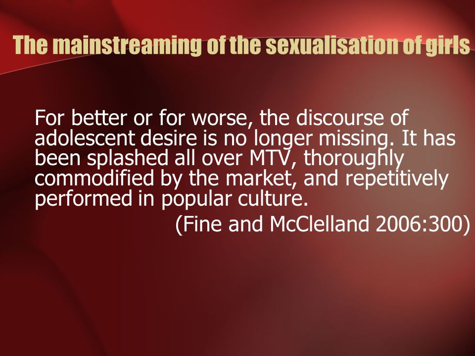 The mainstreaming of the sexualisation of girls
