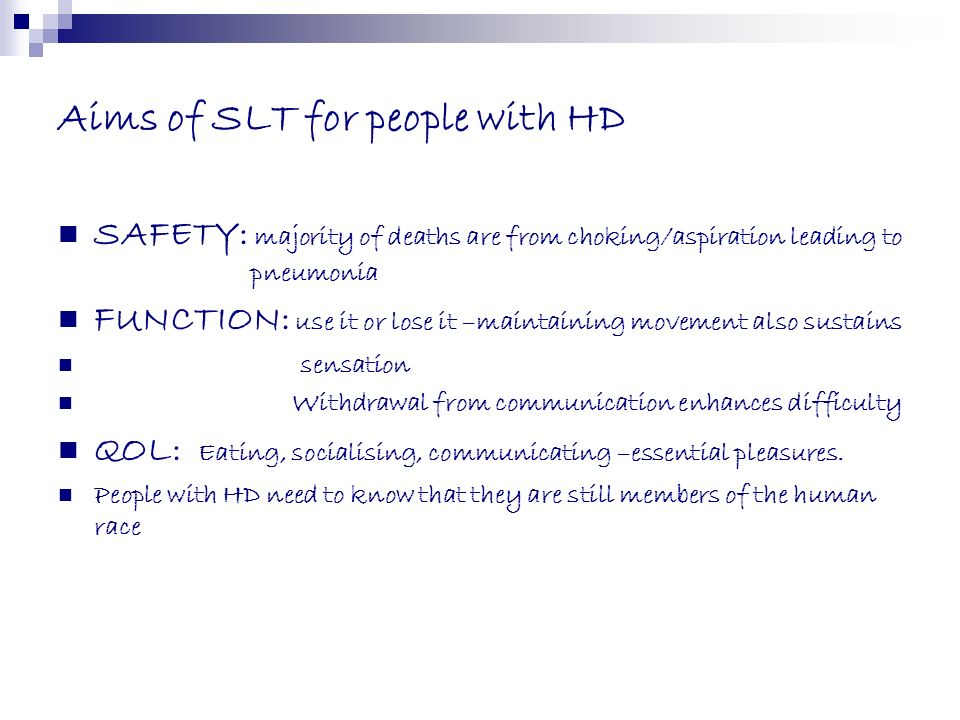 Aims of SLT for people with HD