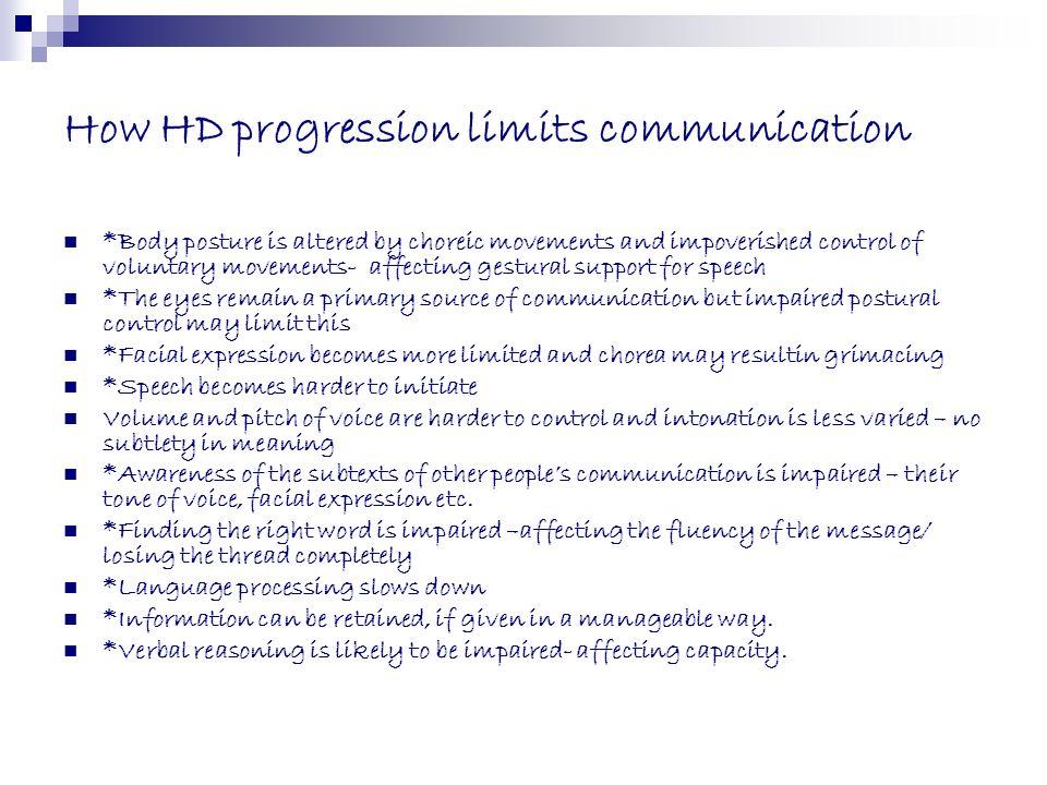 How HD progression limits communication