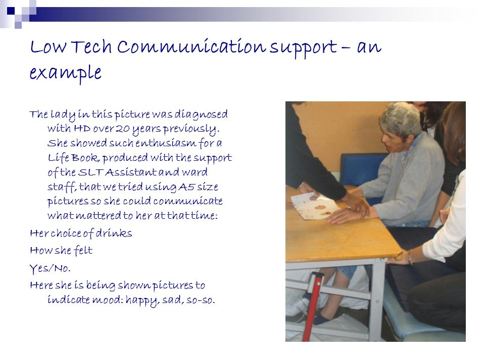 Low Tech Communication support – an example