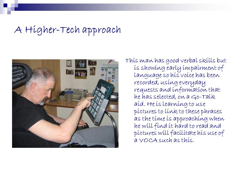 A Higher-Tech approach
