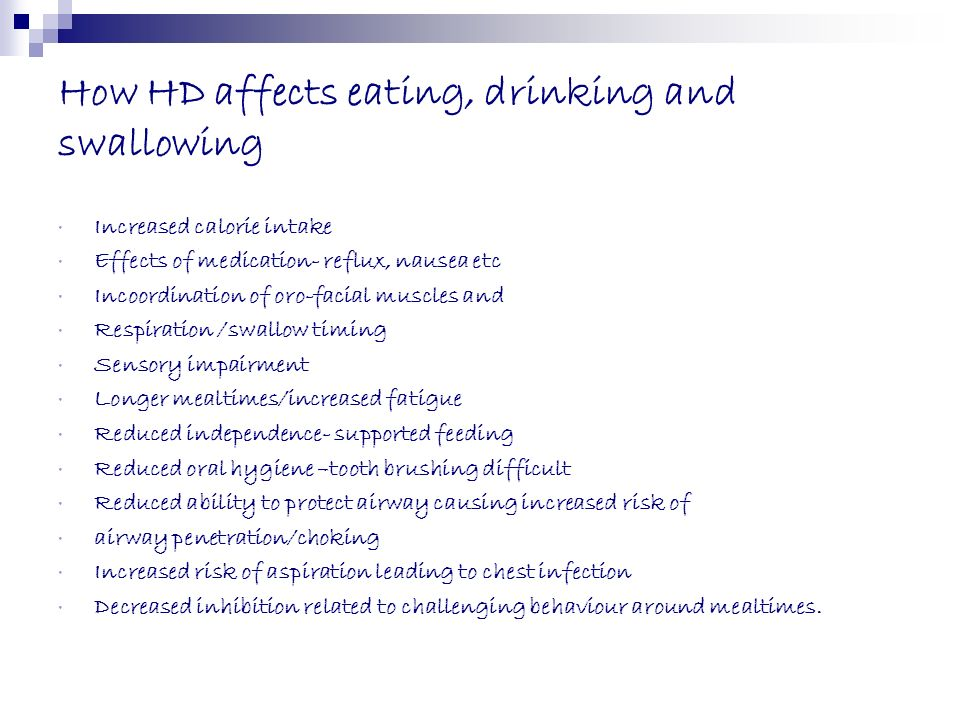 How HD affects eating, drinking and swallowing