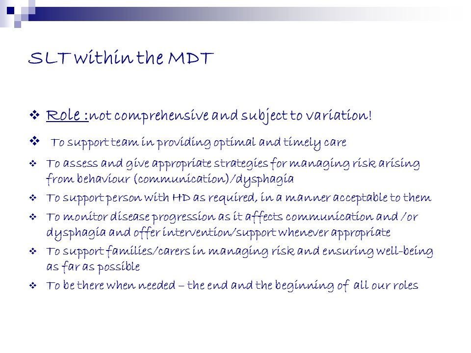 SLT within the MDT Role :not comprehensive and subject to variation!