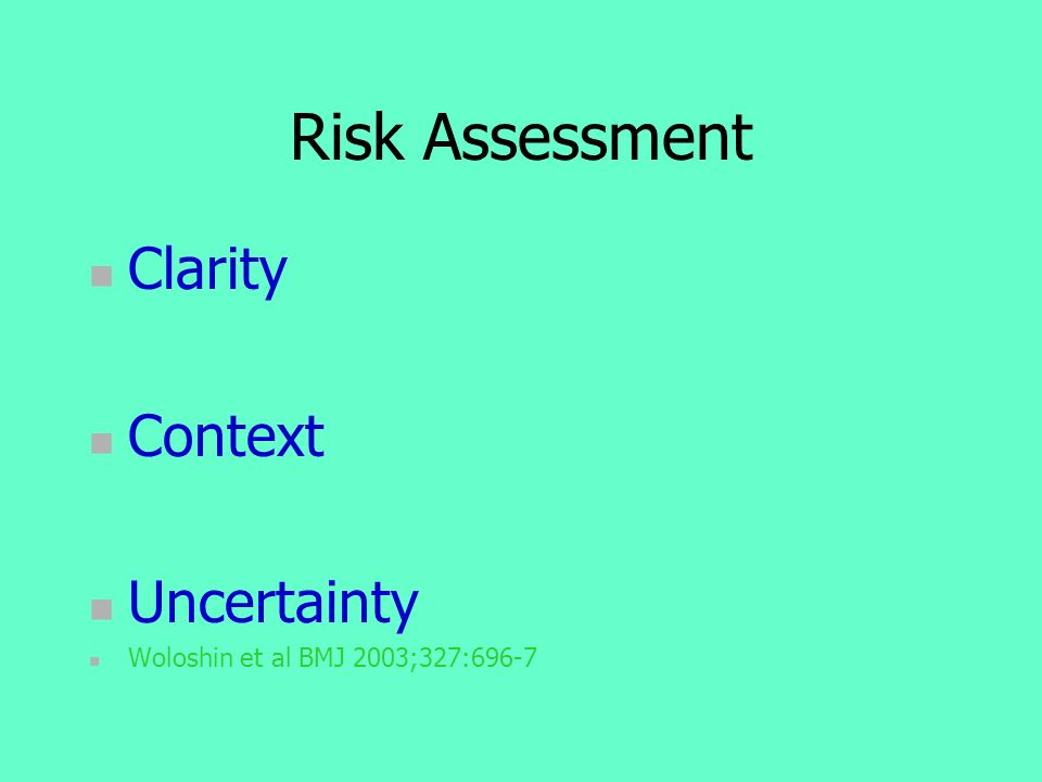 Risk Assessment Clarity Context Uncertainty