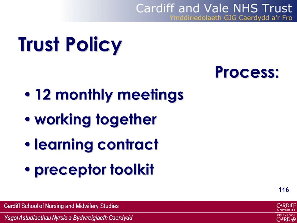 Trust Policy Process: 12 monthly meetings working together