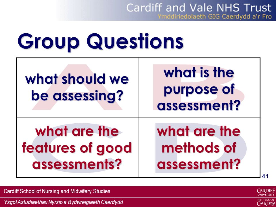Group Questions A B what is the purpose of assessment