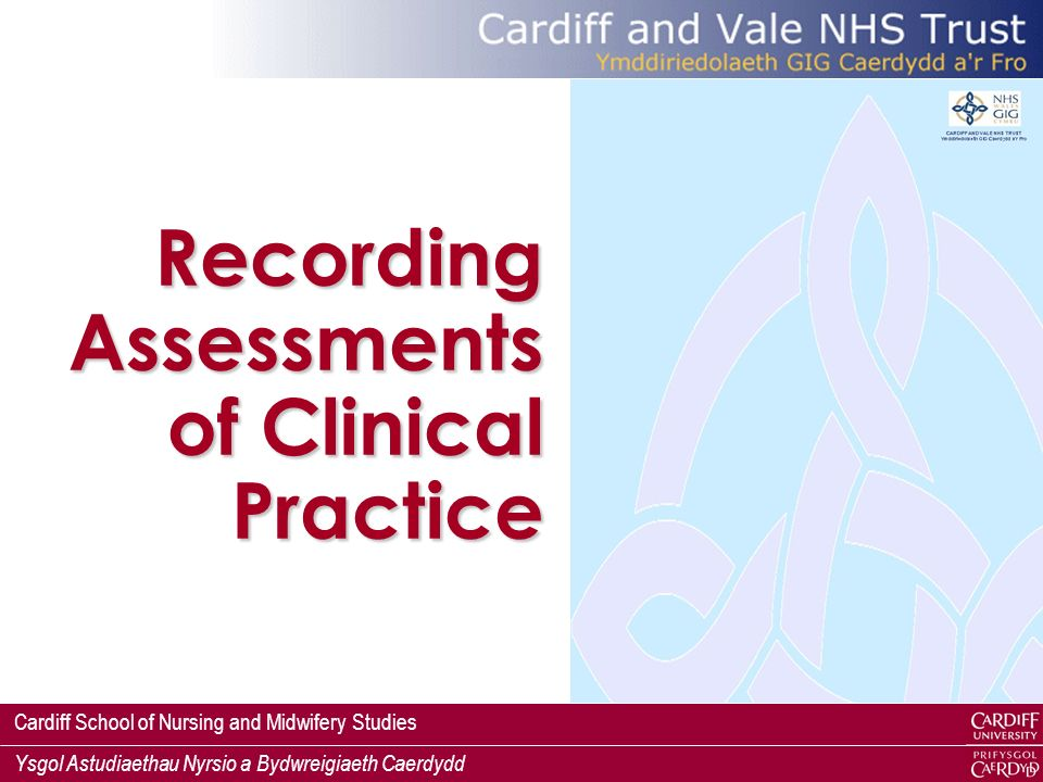 Recording Assessments of Clinical Practice