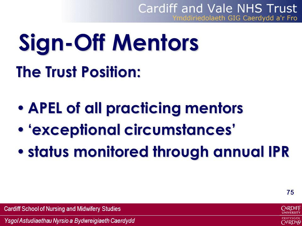 Sign-Off Mentors The Trust Position: APEL of all practicing mentors