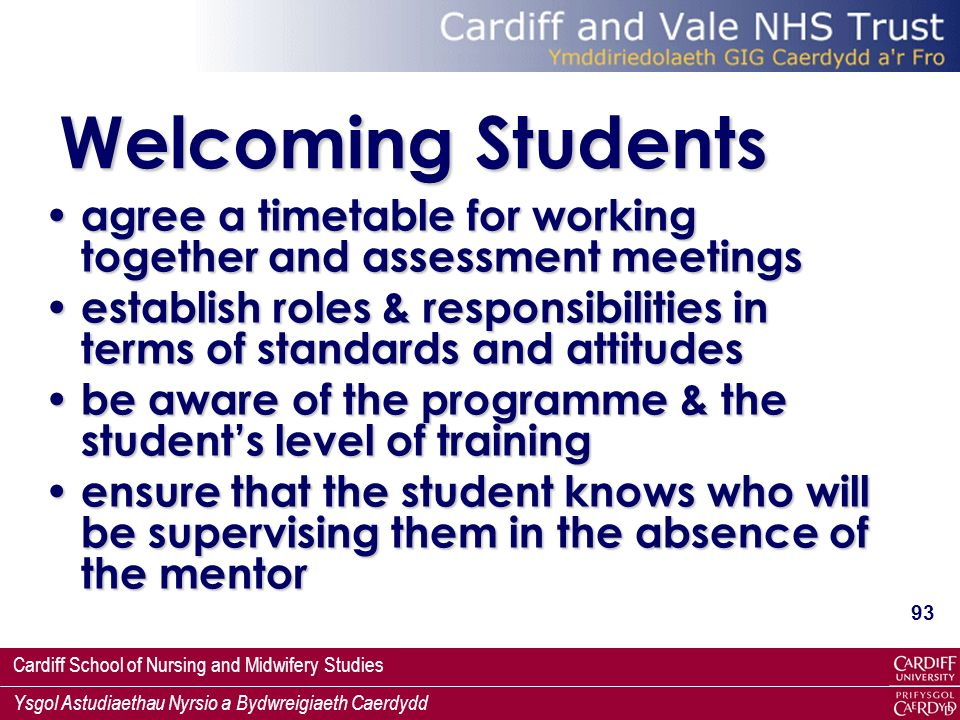 Welcoming Students agree a timetable for working together and assessment meetings.