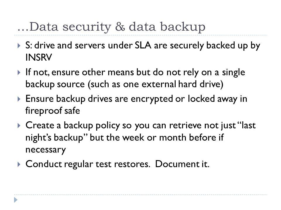 ...Data security & data backup