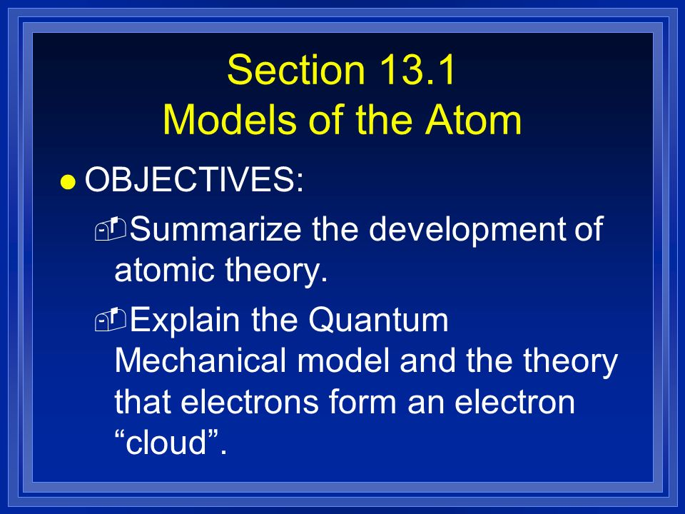 Section 13.1 Models of the Atom