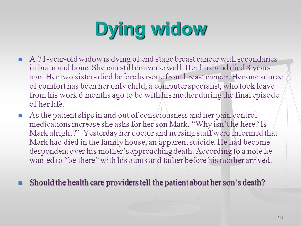 Dying widow