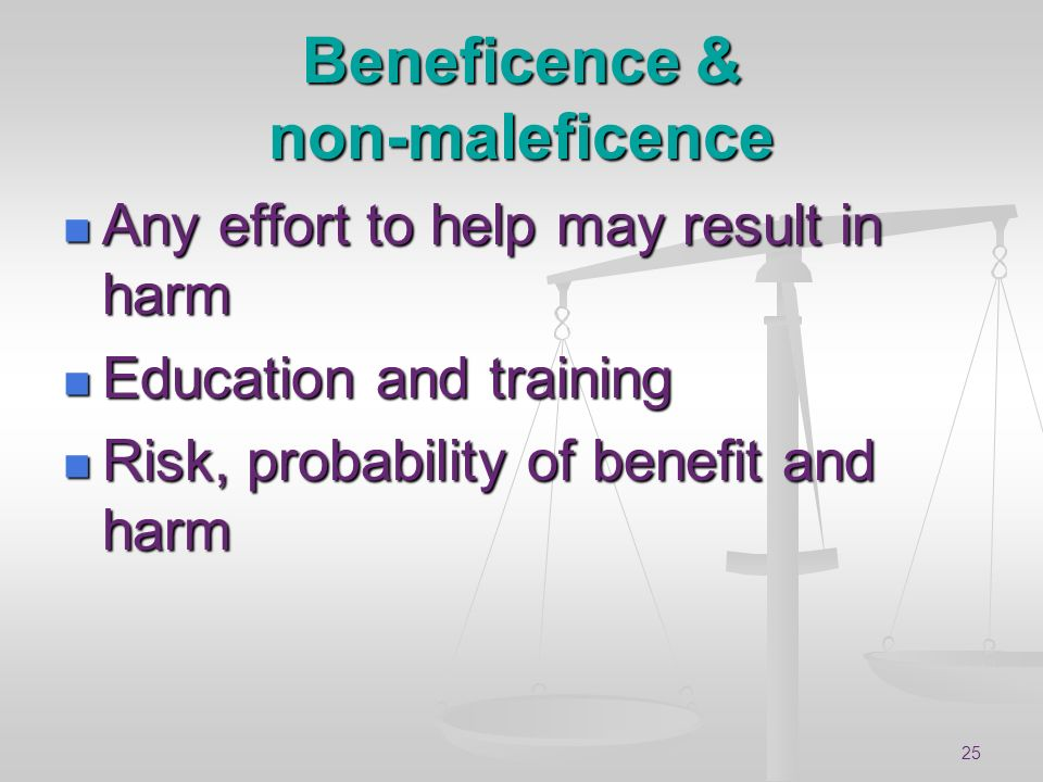 Beneficence & non-maleficence