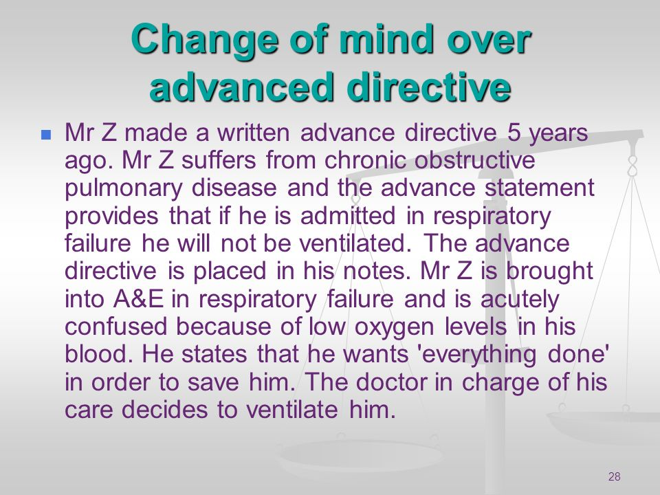 Change of mind over advanced directive
