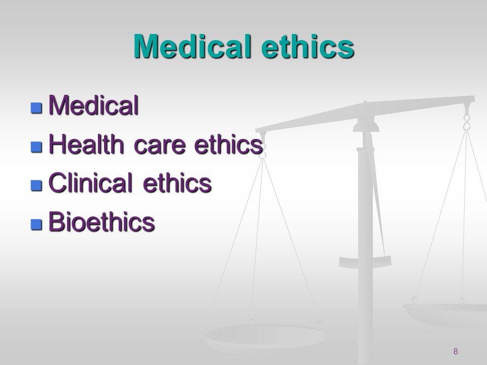 Medical ethics Medical Health care ethics Clinical ethics Bioethics