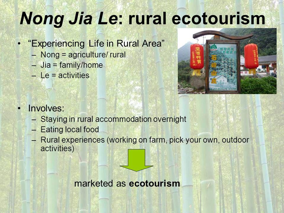 Nong Jia Le: rural ecotourism