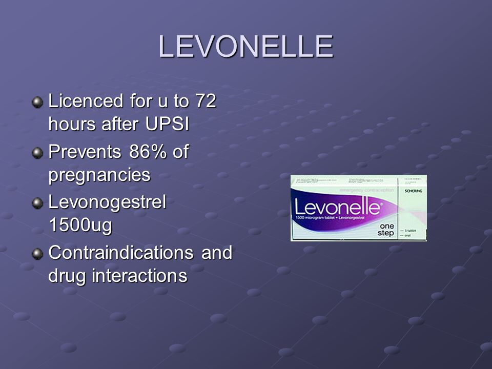 LEVONELLE Licenced for u to 72 hours after UPSI