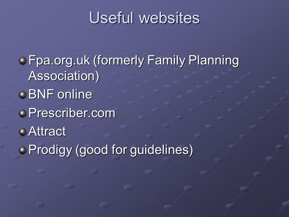Useful websites Fpa.org.uk (formerly Family Planning Association)