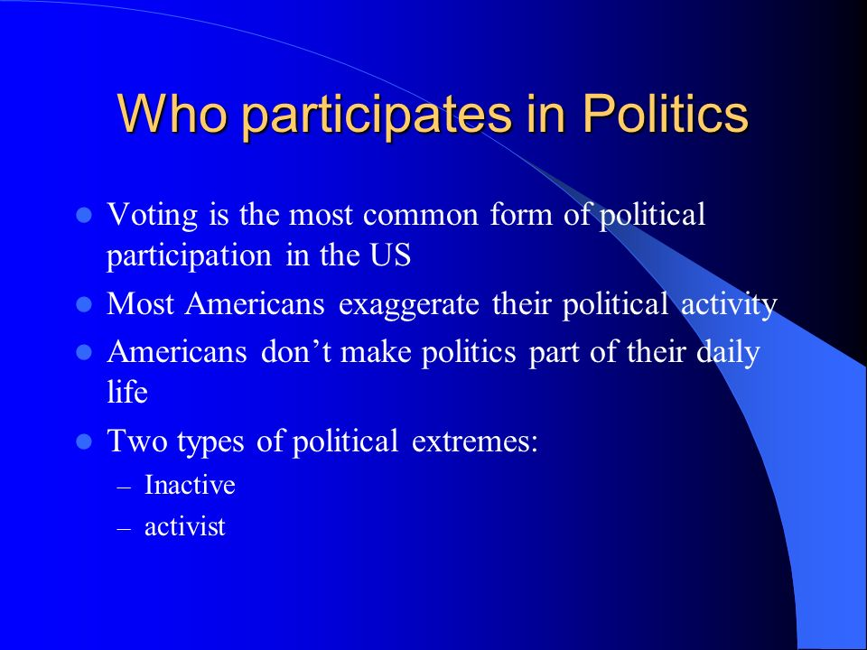 Chapter 8: Political Participation - ppt download