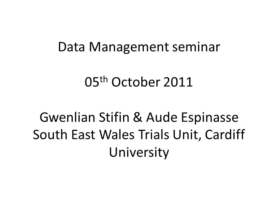 Data Management seminar 05th October 2011