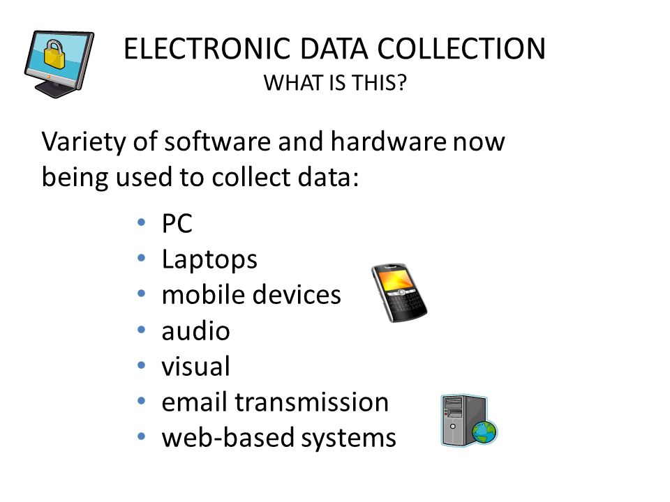 ELECTRONIC DATA COLLECTION WHAT IS THIS