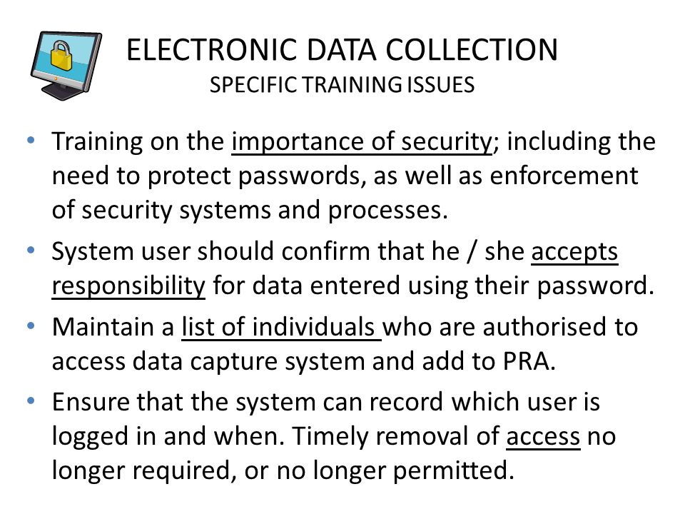 ELECTRONIC DATA COLLECTION SPECIFIC TRAINING ISSUES