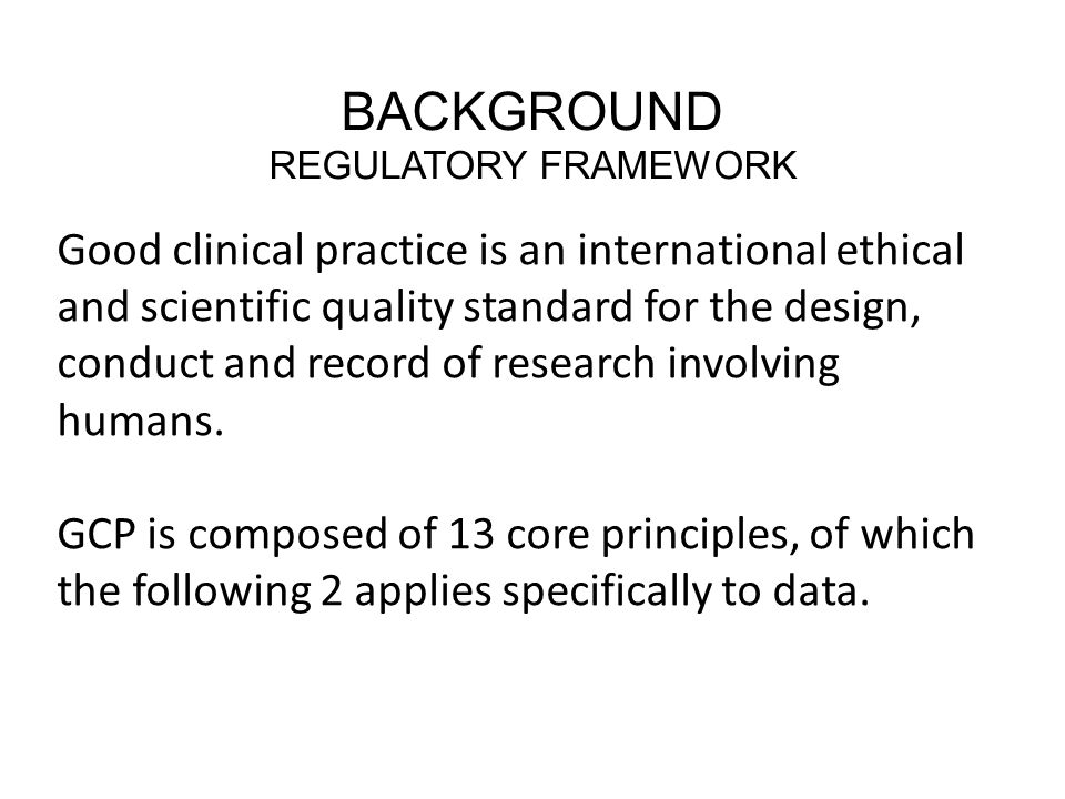 Background Regulatory Framework.