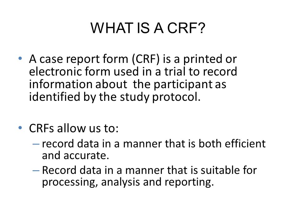 WHAT IS A CRF