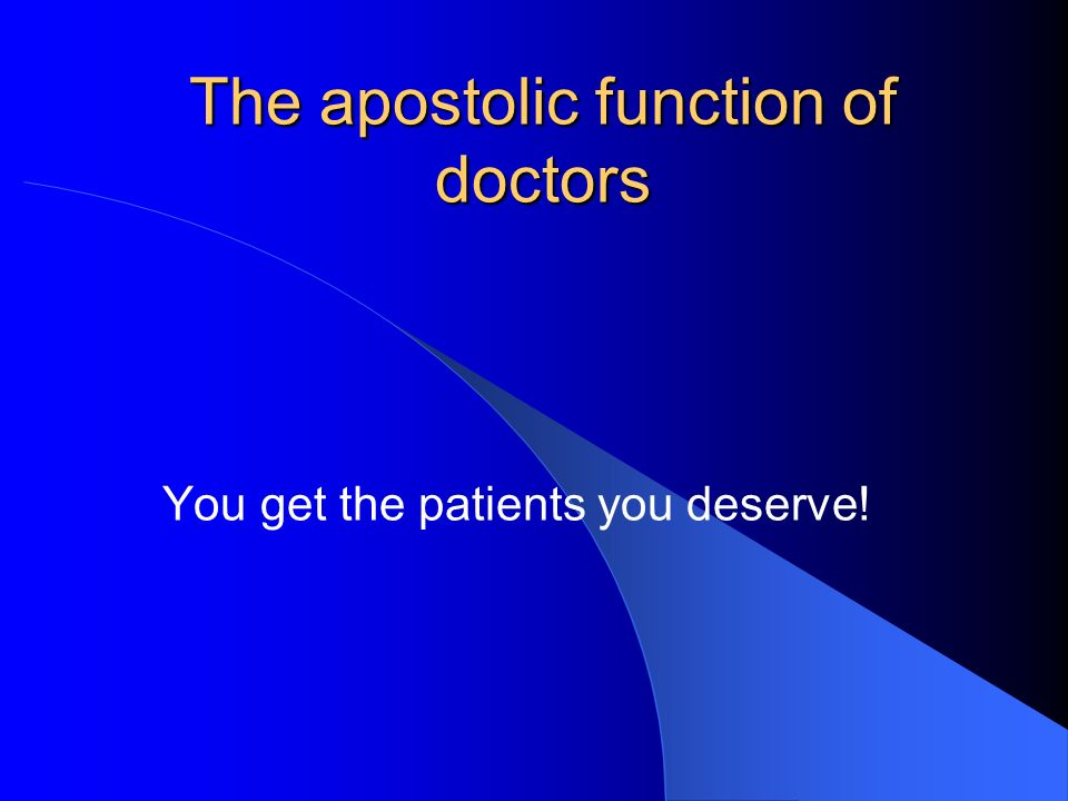 The apostolic function of doctors