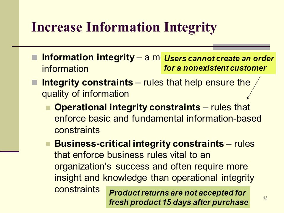 Increase Information Integrity
