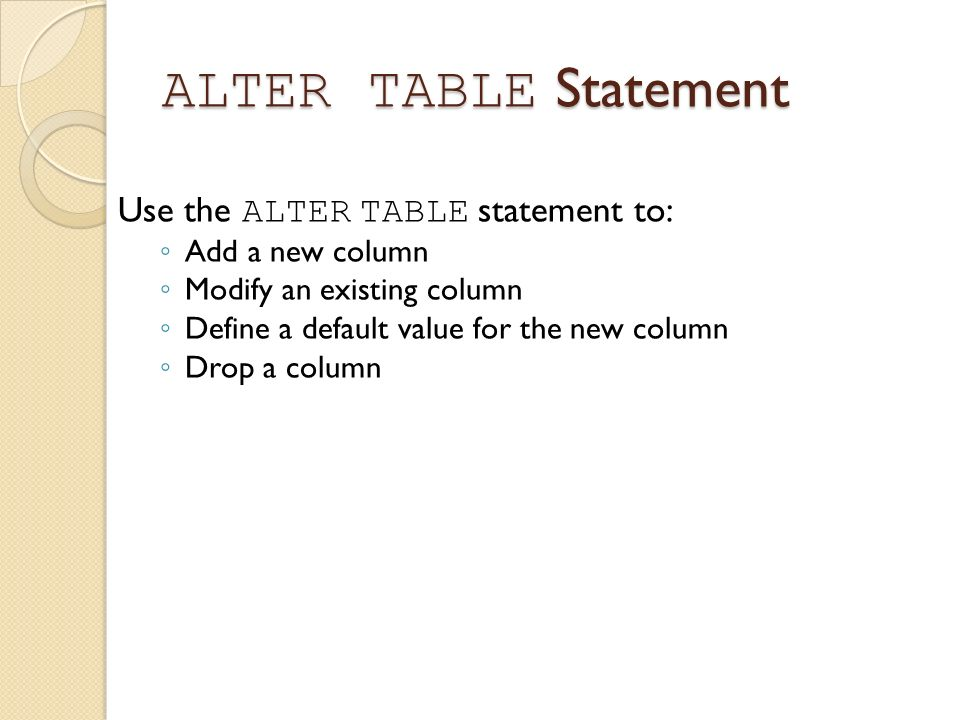 Lecture 2 using ddl statements to create and manage tables indexes ppt download - Alter table modify default ...