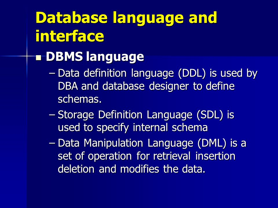 Database Language And Interface